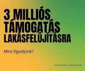 3 millió támogatás lakásfelújításra
